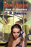 Red Angel: Book III: Hijackers (Red Angel Series 3)
