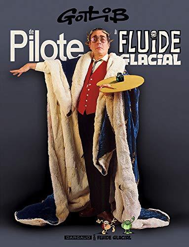Pilote, Fluide Glacial : spécial Gotlib