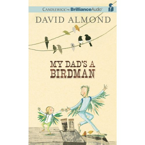 My Dad's a Birdman audiobook cover art
