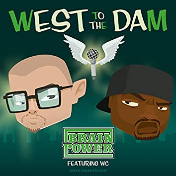 West to the Dam (2020 Remaster)