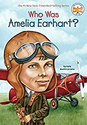 Image: Who Was Amelia Earhart? (Who Was...?), by Kate Boehm Jerome (Author), Nancy Harrison (Illustrator), David Cain (Illustrator). Publisher: Grosset and Dunlap (November 11, 2002)