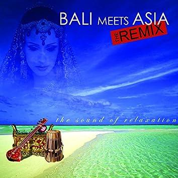 Bali Meets Asia: The Remix