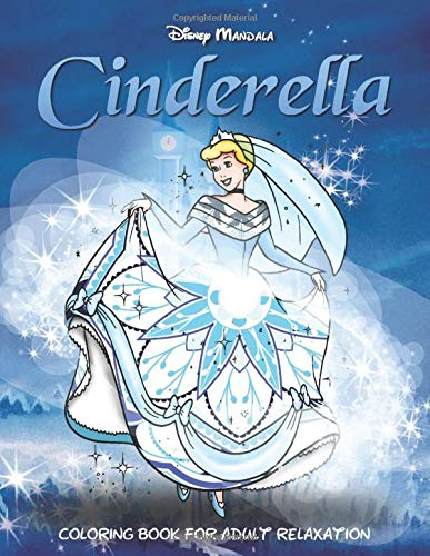 Disney Mandala Cinderella: Coloring Book for Adult Relaxation