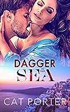 Dagger in the Sea: A Bodyguard Billionaire Romance Adventure Standalone