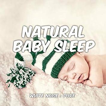 Baby Sleep: White Noise: Pure