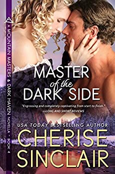 Master of the Dark Side: a novella (Mountain Masters & Dark Haven Book 4) Review