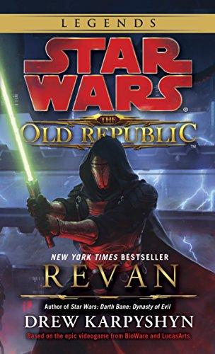 Revan: Star Wars Legends (The Old Republic) (Star Wars: The Old Republic - Legends, Band 1)