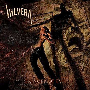 Bringer Of Evil