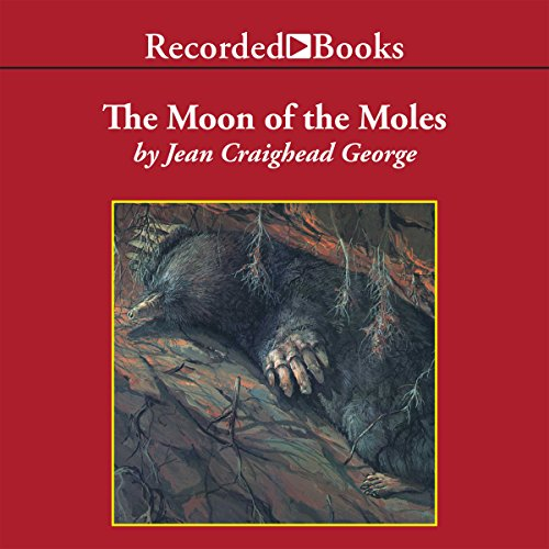 The Moon of the Moles audiobook cover art