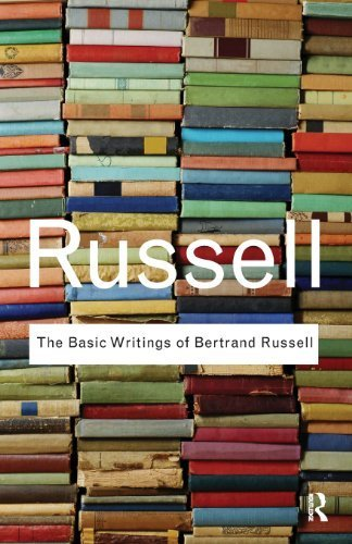 The Basic Writings of Bertrand Russell (Routledge Classics) (Volume 23) by Bertrand Russell(2009-04-08)
