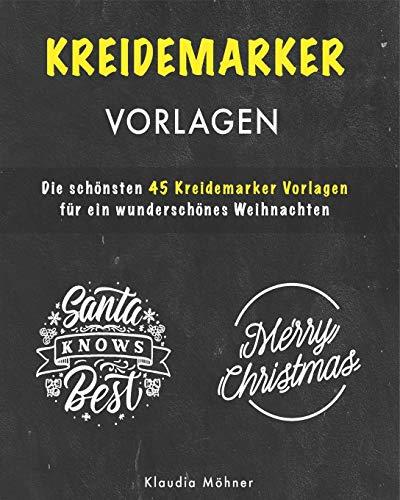 KREIDEMARKER VORLAGEN: Die schönsten 45 Kreidemarker Vorlagen für ein wunderschönes Weihnachten