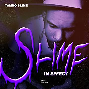 Slime in Effect