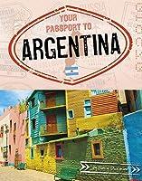 Your Passport to Argentina (World Passport)