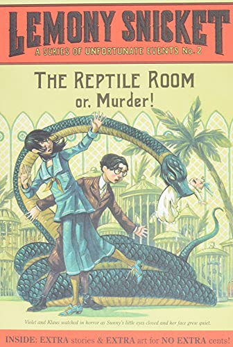 A Series of Unfortunate Events #2: The Reptile Room (A Series of Unfortunate Events, 2)の詳細を見る