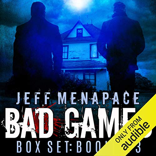 The Bad Games Series Box Set: Books 1-3 Audiobook By Jeff Menapace cover art