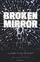 Broken Mirror: A Journey of Self-Reflection