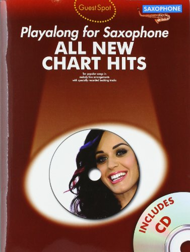 Guest Spot: All New Chart Hits -Alto Saxophone-: Noten, CD (All New Chart Hits Book & CD)