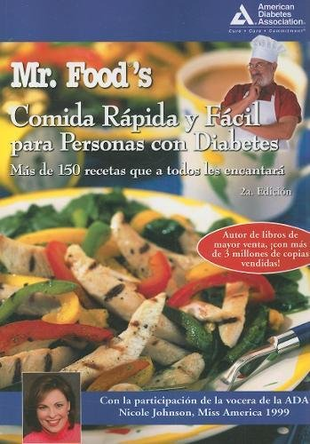 Mr. Food's Comida Rápida y Fácil para Personas con Diabetes (Spanish Edition)