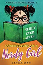 Nerdy Ever After: A Nerdy Novel (Confessions of a Nerdy Girl) (Volume 1)