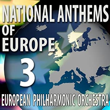 National Anthems of Europe 3