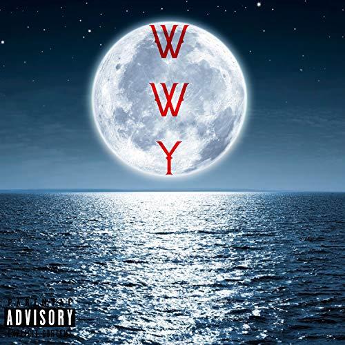 WWY [Explicit]