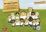 Wir haben Rechte! Kamishibai Bildkartenset.: Entdecken - Erzählen - Begreifen: Kinderrechte. (Bilderbuchgeschichten für unser Erzähltheater)