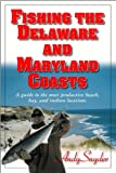 Fishing the Delaware and Maryland Coasts