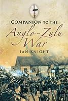 A Companion to the Anglo-Zulu War