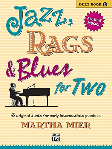 Jazz, Rags & Blues for Two. Book 1 --- Piano 4 Mains - Mier, Martha --- Alfred Publishing