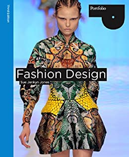 Fashion Design 3rd Edition Portfolio Kindle Edition By Jenkyn Jones Sue Arts Photography Kindle Ebooks Amazon Com