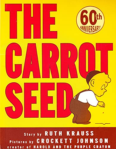 The Carrot Seed: 75th Anniversary