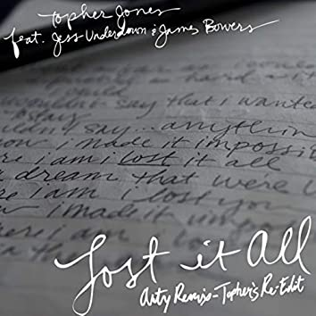 Lost It All (feat. Jess Underdown & James Bowers)