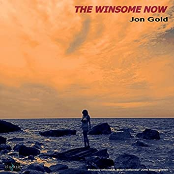The Winsome Now