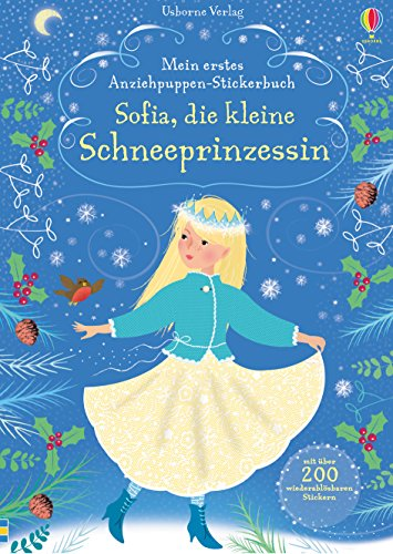 Mein erstes Anziehpuppen-Stickerbuch: Sofia, die kleine Schneeprinzessin