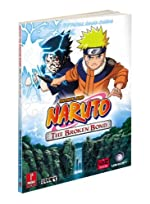Naruto - The Broken Bond: Prima Official Game Guide de Fernando Bueno