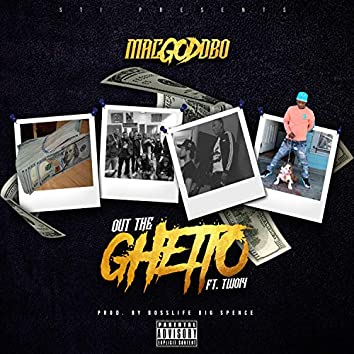 Out the Ghetto (feat. Two14)