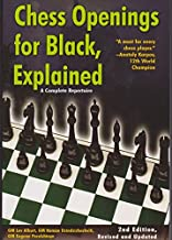 Chess Openings for Black, Explained: A Complete Repertoire (Revised and Updated)