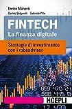 Fintech: Strategie di investimento con i roboadvisor
