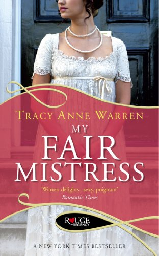 My Fair Mistress: A Rouge Regency Romance (English Edition)