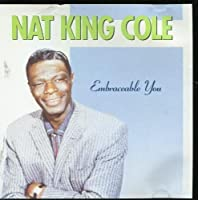 Embraceable You by Nat King Cole (2000-01-01)