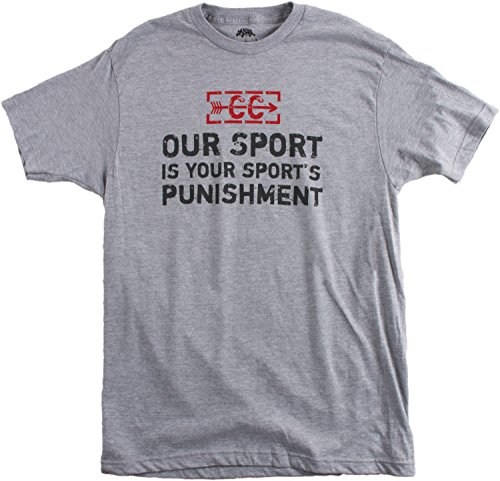 Cross Country: Our Sport is Your Sport's Punishment | XC Runner Unisex T-Shirt-M Grey