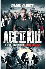 Age of Kill by Simon Cluett (2015-06-21) Paperback