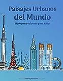 Paisajes urbanos del mundo libro para colorear para niños