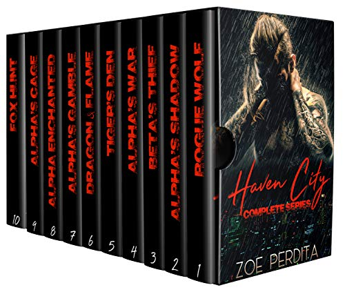 Haven City Series Complete: Rogue Wolf, Alpha's Shadow, Beta's Thief , Alpha's War, Tiger's Den, Dragon & Flame, Alpha's Gamble, Alpha Enchanted, Alpha's Cage, Fox Hunt