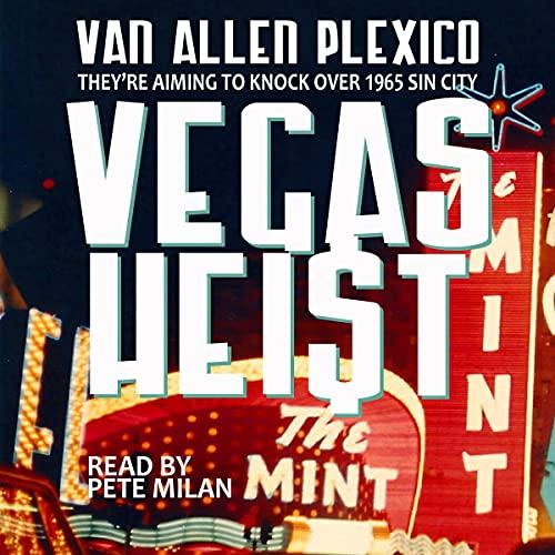 Vegas Heist Audiobook By Van Allen Plexico cover art