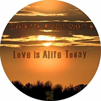 Love Is Alife Today EP