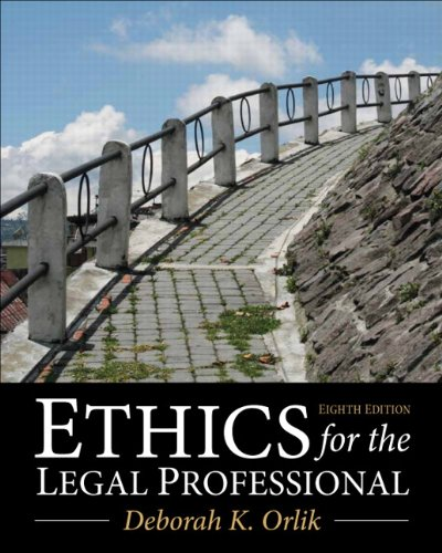 Compare Textbook Prices for Ethics for the Legal Professional 8 Edition ISBN 9780133109290 by Orlik, Deborah K.