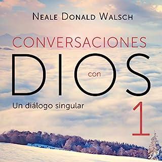 Conversaciones con Dios 1 [Conversations with God 1] audiobook cover art