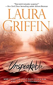 Unspeakable (Tracers Series Book 2) by [Laura Griffin]