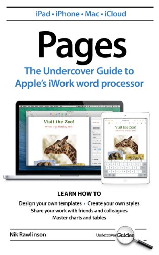 Pages: The Undercover Guide to Apple's iWork word processor (Undercover Guides) (English Edition)